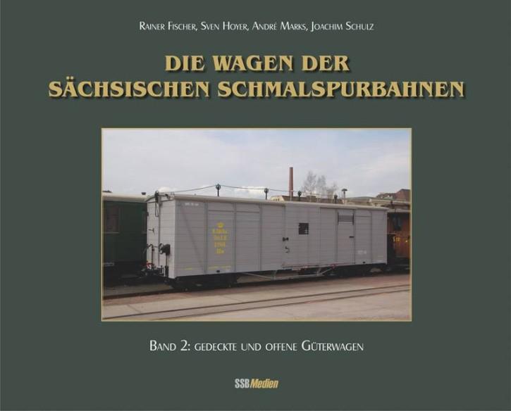 Die Wagen der sächsischen Schmalspurbahnen Band 2: Gedeckte und offene Güterwagen. Rainer Fischer, Sven Hoyer, André Marks & Joachim Schulz