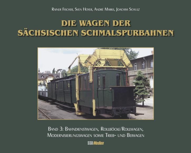 Die Wagen der sächsischen Schmalspurbahnen Band 3: Bahndienstwagen, Rollböcke/Rollwagen, Modernisierungswagen, Trieb- & Beiwagen