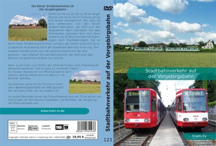 DVD: Die Kölner Straßenbahnlinie 18. Stadtbahnverkehr auf der Vorgebirgsbahn