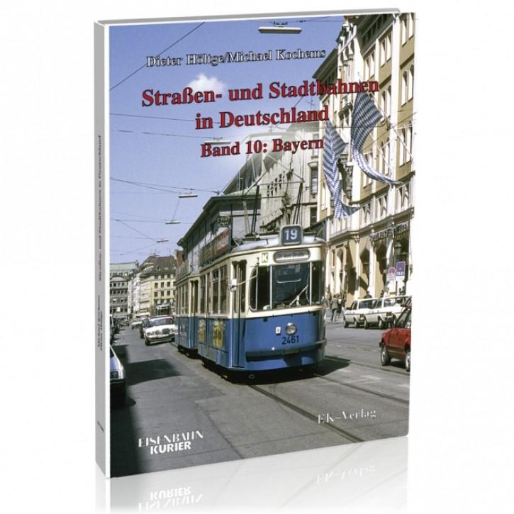 Straßen- und Stadtbahnen in Deutschland Band 10. Bayern. Dieter Höltge & Michael Kochems