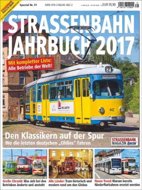 Strassenbahn Magazin Special 31: Strassenbahn Jahrbuch 2017