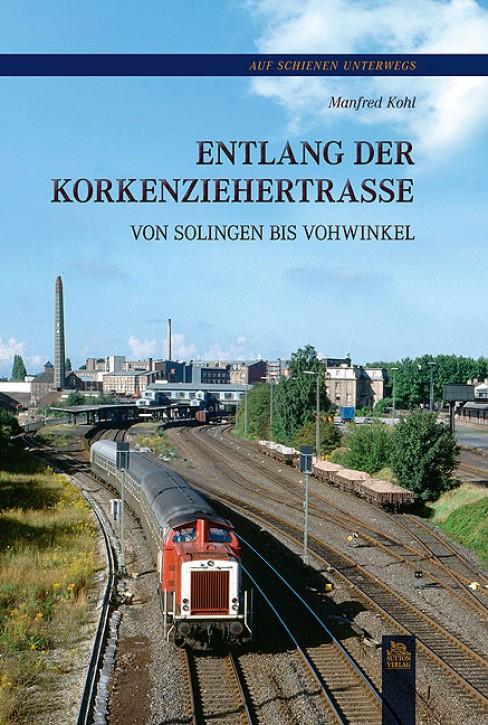 Entlang der Korkenziehertrasse von Solingen bis Vohwinkel. Manfred Kohl