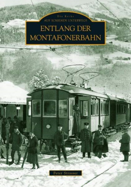Entlang der Montafonerbahn. Peter Strasser