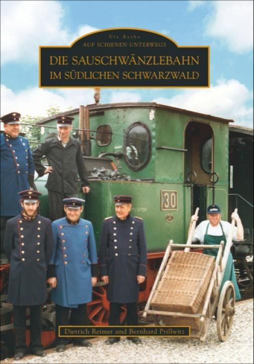 Die Sauschwänzlebahn im südlichen Schwarzwald. Dietrich Reimer & Bernhard Prillwitz