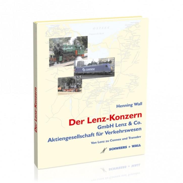 Der Lenz-Konzern. GmbH Lenz & Co. Aktiengesellschaft für Verkehrswesen. Henning Wall