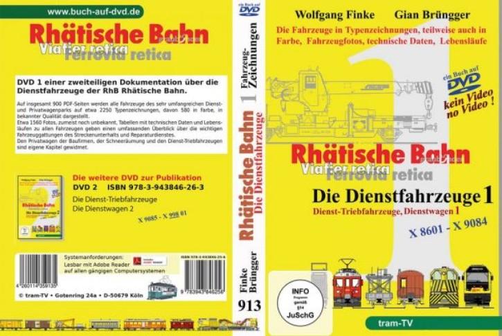 Rhätische Bahn Dienstfahrzeuge 1 (Buch auf DVD): Dienst-Triebfahrzeuge, Dienstwagen. Wolfgang Finke & Giang Brüngger