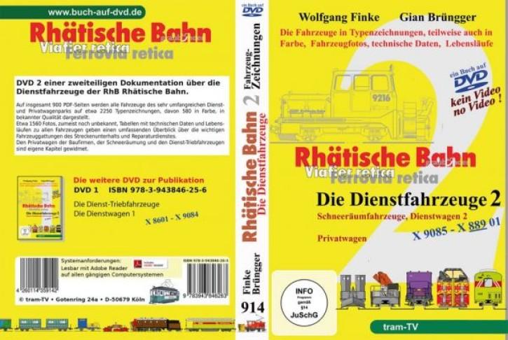 Rhätische Bahn Dienstfahrzeuge 2 (Buch auf DVD): Schneeräumfahrzeuge, Dienstwagen Teil 2, Privatwagen. Wolfgang Finke & Giang Brüngger