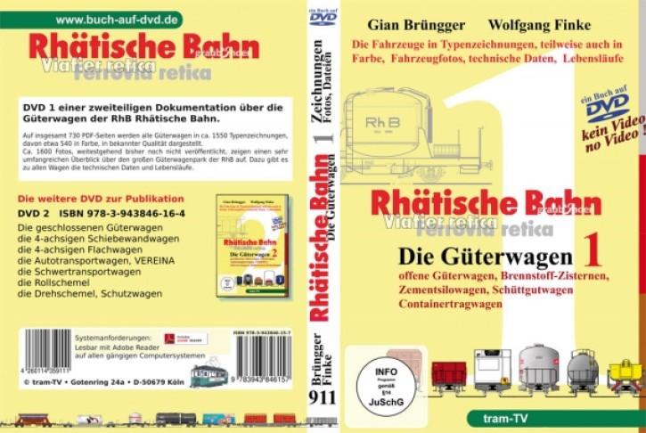 Rhätische Bahn Güterwagen Teil 1 (Buch auf DVD). Gian Brüngger & Wolfgang Finke