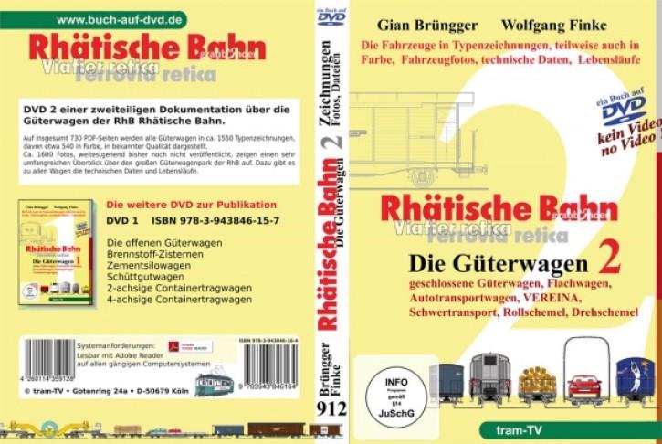 Rhätische Bahn Güterwagen Teil 2 (Buch auf DVD). Gian Brüngger & Wolfgang Finke