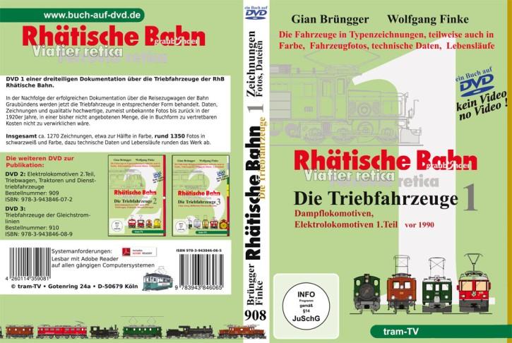 Rhätische Bahn Triebfahrzeuge 1 (Buch auf DVD): Dampflokomotiven, Elektrolokomotiven 1.Teil, Giang Brüngger & Wolfgang Finke