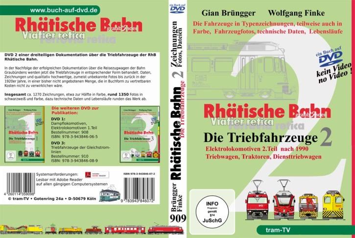 Rhätische Bahn Triebfahrzeuge 2 (Buch auf DVD): Elektrolokomotiven 2.Teil, Triebwagen, Traktoren und Diensttriebfahrzeuge. Giang Brüngger & Wolfgang Finke
