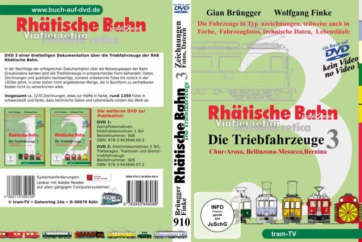 Rhätische Bahn Triebfahrzeuge 3 (Buch auf DVD): Triebfahrzeuge der Gleichstromlinien. Giang Brüngger & Wolfgang Finke