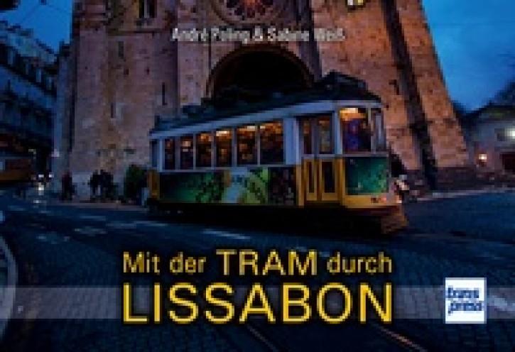 Mit der Tram durch Lissabon. André Poling & Sabine Weiß