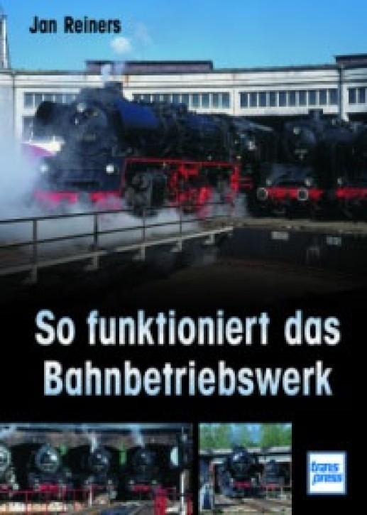 So funktioniert das Bahnbetriebswerk. Jan Reiners