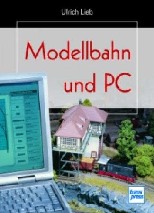 Modellbahn und PC. Ulrich Lieb
