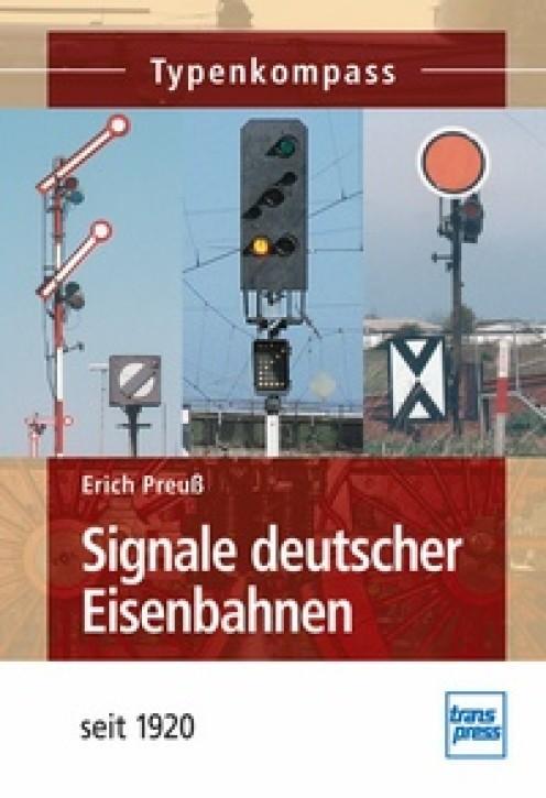 Signale deutscher Eisenbahnen - seit 1920. Erich Preuß