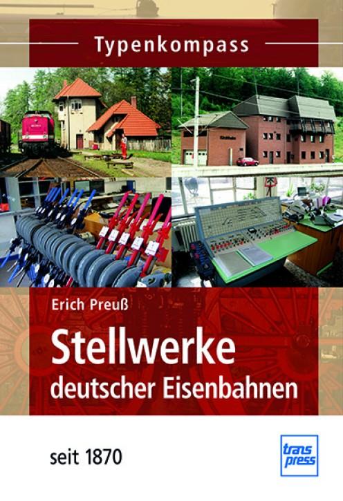 Typenkompass Stellwerke deutscher Eisenbahnen seit 1870. Erich Preuß