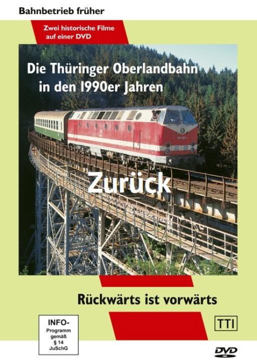 DVD: Die Thüringer Oberlandbahn in den 1990er Jahren