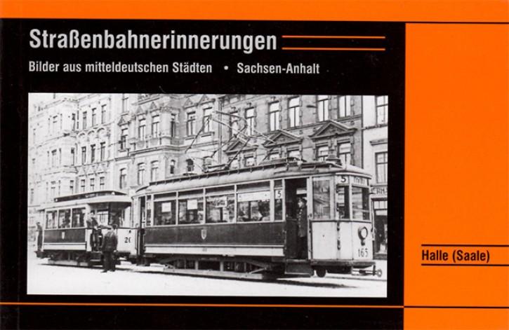 Straßenbahnerinnerungen. Sachsen-Anhalt, Halle (Saale)