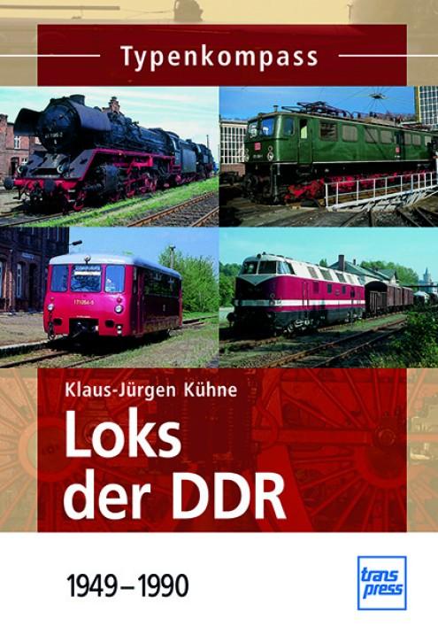 Loks der DDR 1949-1990. Klaus-Jürgen Kühne