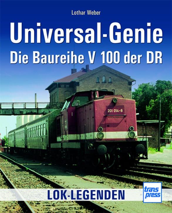 Universal-Genie. Die Baureihe V 100 der DR. Lothar Weber
