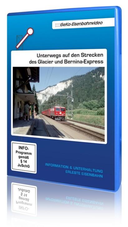DVD: Unterwegs auf den Strecken des Glacier und Bernina-Express