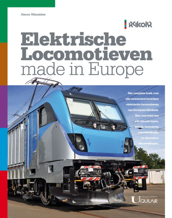 Elektrische Locomotieven made in Europe. Simon Wijnakker
