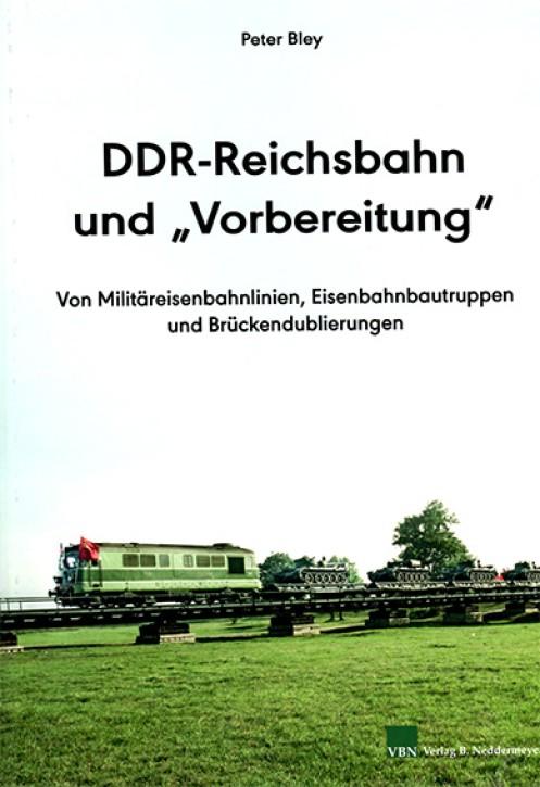 DDR-Reichsbahn und Vorbereitung. Peter Bley