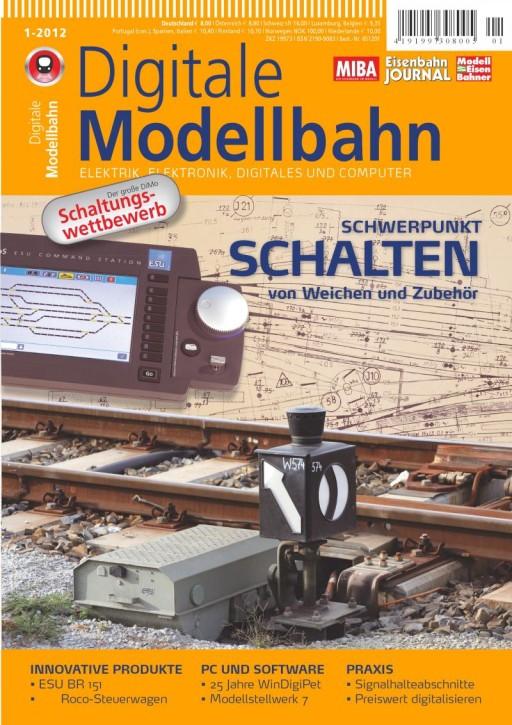 Digitale Modellbahn Heft 1-2012: Schalten von Weichen und Zubehör
