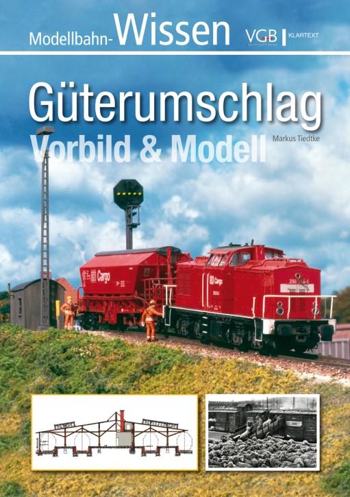Modellbahn-Wissen: Güterumschlag. Vorbild & Modell