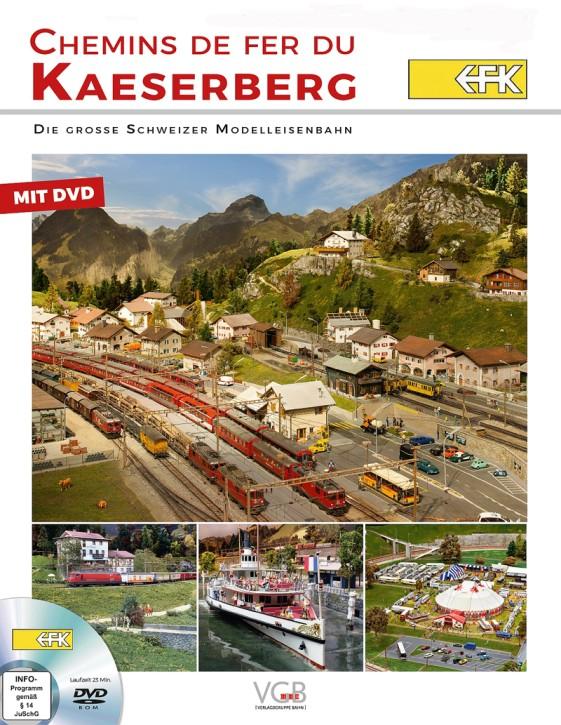 VGB Traumanlagen: Chemins de fer du Kaeserberg. Die große Schweizer Modellbahn