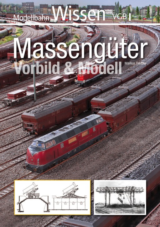 Modellbahn-Wissen: Massengüter. Vorbild & Modell