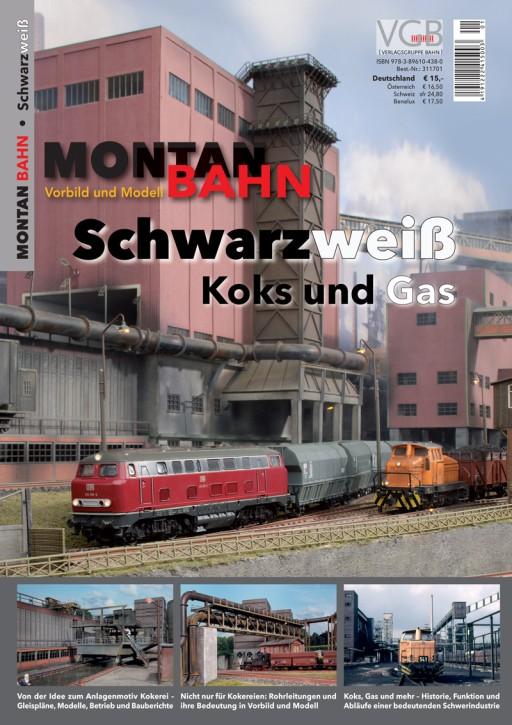 Montan+Bahn – Vorbild und Modell: Schwarzweiß. Koks und Gas
