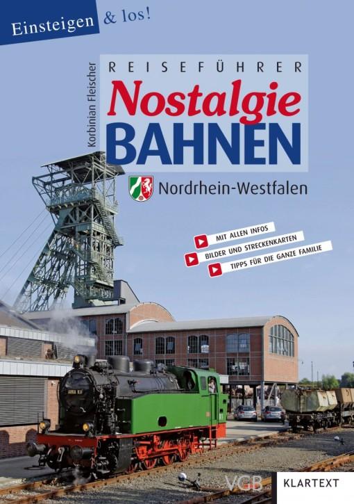 Reiseführer Nostalgiebahnen Nordrhein-Westfalen. Korbinian Fleischer