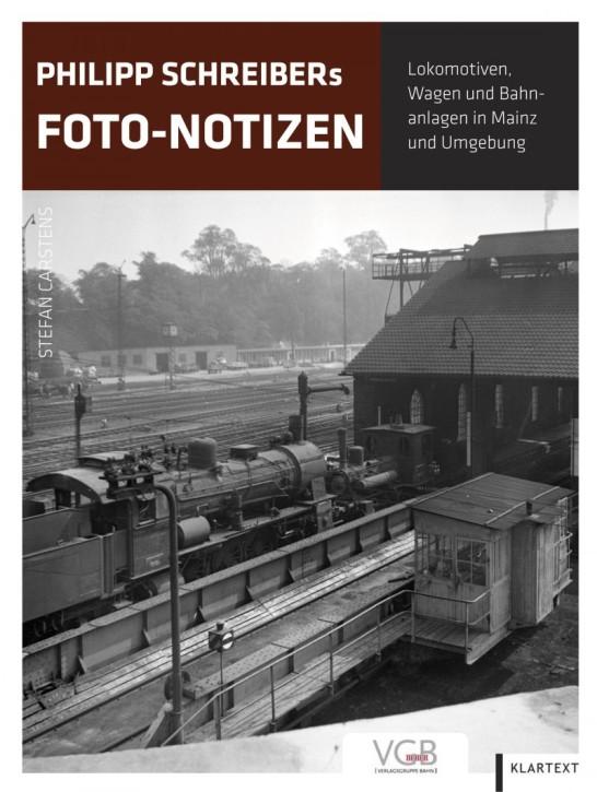 Philipp Schreibers Foto-Notizen. Fahrzeuge und Bahnanlagen in Mainz und Umgebung. Stefan Carstens