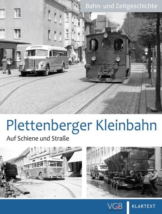 Plettenberger Kleinbahnen. Auf Schiene und Straße