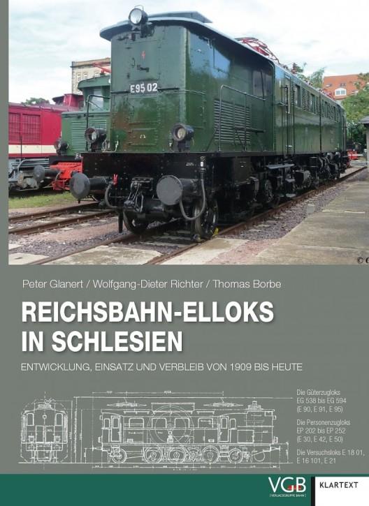 Reichsbahn-Elloks in Schlesien. Entwicklung, Einsatz und Verbleib von 1909 bis heute. Peter Glanert, Wolfgang-Dieter Richter & Thomas Borbe