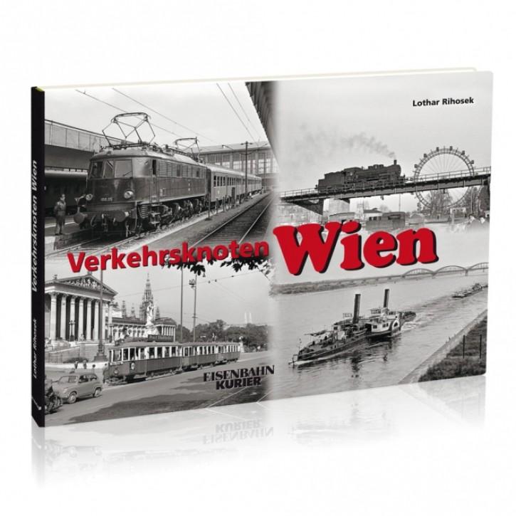 Verkehrsknoten Wien. Lothar Rihosek