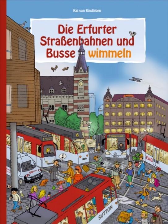 Die Erfurter Straßenbahnen und Busse wimmeln. Kai von Kindleben