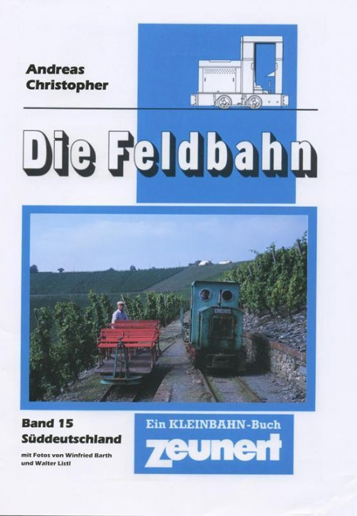 Die Feldbahn Band 15. Andreas Christopher