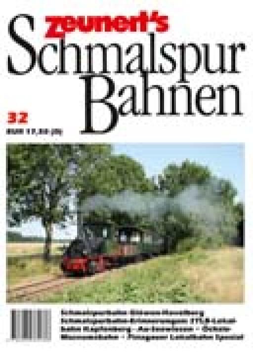Zeunerts Schmalspurbahnen Band 32