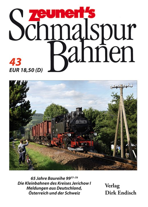 Zeunert´s Schmalspurbahnen Band 43. Dirk Endisch (Hrsg.)