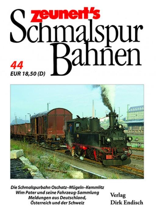Zeunert´s Schmalspurbahnen Band 44. Dirk Endisch (Hrsg.)