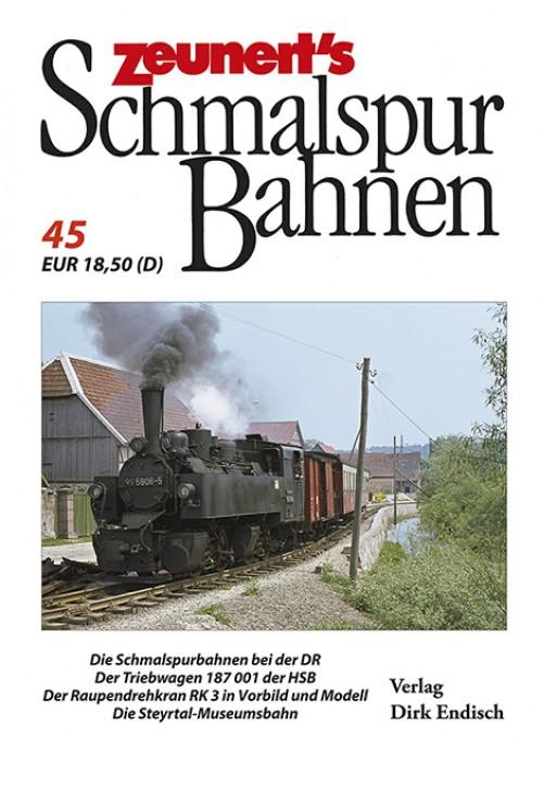 Zeunert´s Schmalspurbahnen Band 45. Dirk Endisch (Hrsg.)