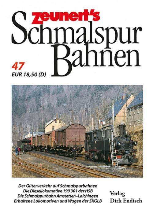 Zeunert´s Schmalspurbahnen Band 47. Dirk Endisch (Hrsg.)